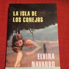 Libros: LA ISLA DE LOS CONEJOS – ELVIRA NAVARRO. Lote 197677607
