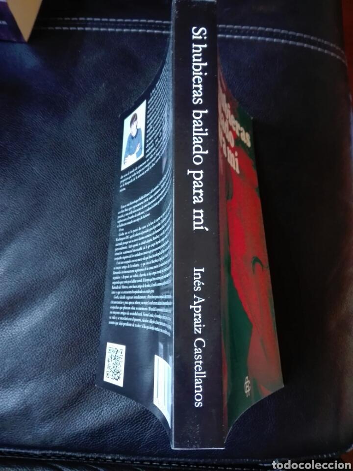 Libros: Inés Apraiz Castellanos Si hubieras bailado para mí. Libro nuevo - Foto 3 - 198116963