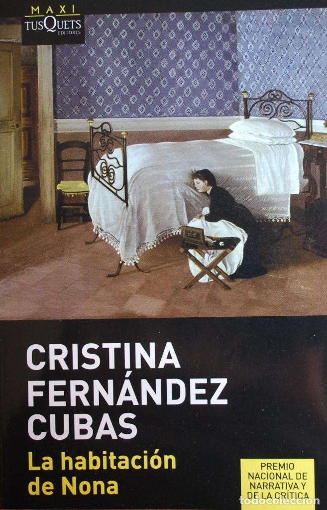 LA HABITACIÓN DE NONA (CRISTINA FERNÁNDEZ CUBAS) (VER FOTO ADICIONAL) (Libros Nuevos - Narrativa - Literatura Española)