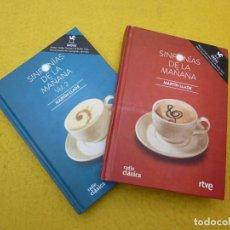 Libros: 2 LIBRO SINFONIAS DE LA MAÑANA - MARTIN LLADE - RTVE - RADIO CLASICA - ONDAS . Lote 199195868
