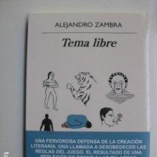 Libros: LIBRO TEMA LIBRE - ED. ANAGRAMA - ALEJANDRO ZAMBRA - NUEVO . Lote 199210841