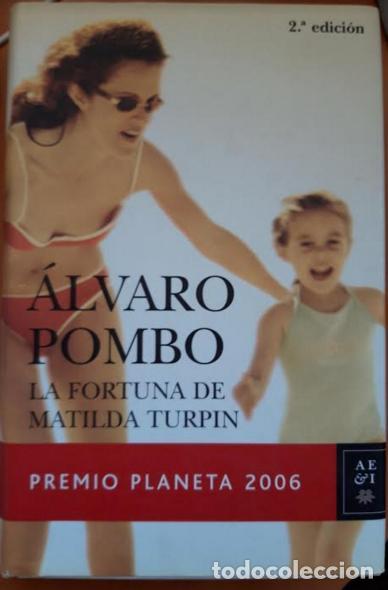 LA FORTUNA DE MATILDA TURPIN (Libros Nuevos - Narrativa - Literatura Española)