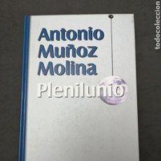 Libros: PLENILUNIO DE ANTONIO MUÑOZ MOLINA. Lote 203828660