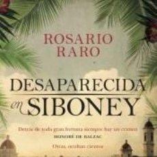 Libros: DESAPARECIDA EN SIBONEY. Lote 205657606