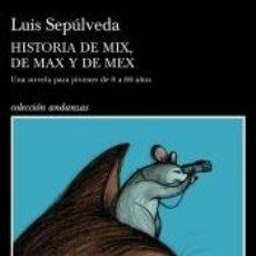 Libros: HISTORIA DE MIX, DE MAX Y DE MEX. Lote 205657640