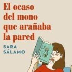Libros: EL OCASO DEL MONO QUE ARAÑABA LA PARED. Lote 205667851