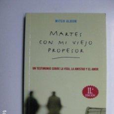 Libros: LIBRO MARTES CON MI VIEJO PROFESOR - ED. MAEVA - MITCH ALBOM TUESDAYS WITH MORRIE - NUEVO. Lote 205724806