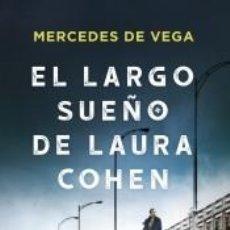 Libros: EL LARGO SUEÑO DE LAURA COHEN. Lote 205760325