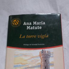 "Libros: ""LA TORRE VIGIA ANA MARIA MATUTE"". Lote 206542032"