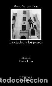 LA CIUDAD Y LOS PERROS (Libros Nuevos - Narrativa - Literatura Española)