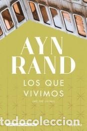 LOS QUE VIVIMOS (Libros Nuevos - Narrativa - Literatura Española)