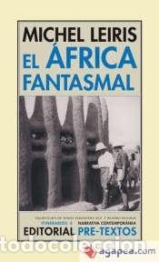 EL ÁFRICA FANTASMAL (Libros Nuevos - Narrativa - Literatura Española)