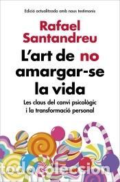ART DE NO AMARGAR-SE LA VIDA, L (Libros Nuevos - Narrativa - Literatura Española)
