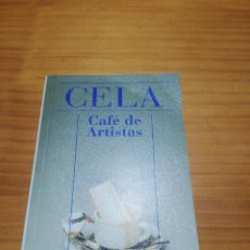 Libros: LIBRO DE BOLSILLO CAFÉ DE ARTISTAS DE CAMILO JOSÉ CELA. Lote 207443161