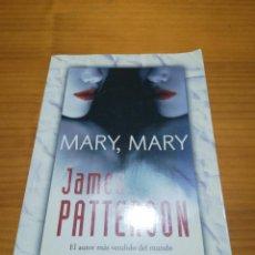 Libros: LIBRO MARY MARY DE JAMES PATERSON. Lote 207443262