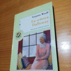 Libros: LIBRO LA SEÑORA DALLOWAY DE VIRGINIA WOOLF. Lote 207443493