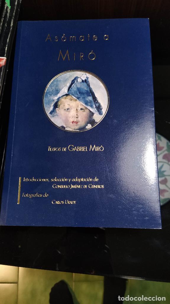 ASÓMATE A MIRÓ (Libros Nuevos - Narrativa - Literatura Española)
