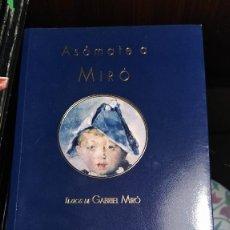Libros: ASÓMATE A MIRÓ. Lote 207727063