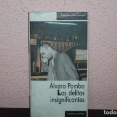 Libros: LOS DELITOS INSIGNIFICANTES POR ALVARO POMBO. Lote 207840861
