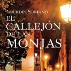 Libros: EL CALLEJÓN DE LAS MONJAS. Lote 210199871