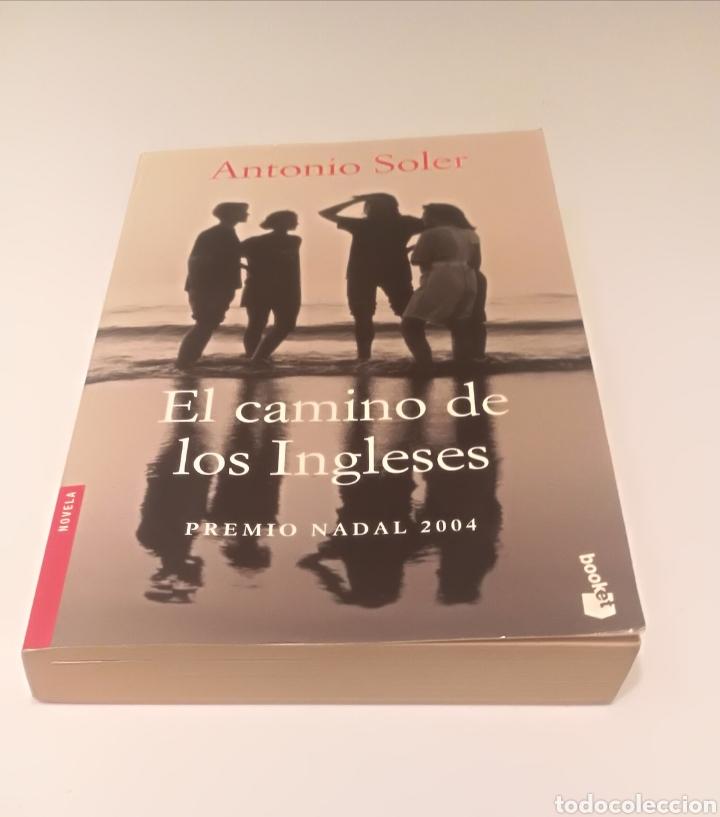 EL CAMINO DE LOS INGLESES , ANTONIO SOLER (Libros Nuevos - Narrativa - Literatura Española)