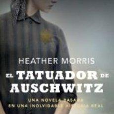 Libros: EL TATUADOR DE AUSCHWITZ. Lote 210546711