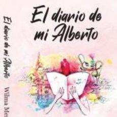 Libros: EL DIARIO DE MI ALBERTO. Lote 210629558