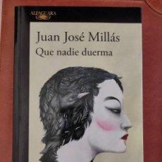 Libros: QUE NADIE DUERMA, JUAN JOSÉ MILLÁS. Lote 210650815
