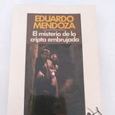 Libros: EL MISTERIO DE LA CRIPTA EMBRUJADA, EDUARDO MENDOZA. Lote 210668281