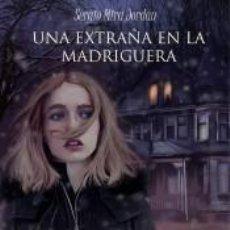 Libros: UNA EXTRAÑA EN LA MADRIGUERA. Lote 211389426