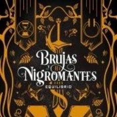 Libros: BRUJAS Y NIGROMANTES: EQUILIBRIO. Lote 211389430