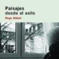 Libros: PAISAJES DESDE EL ASILO. Lote 211389541