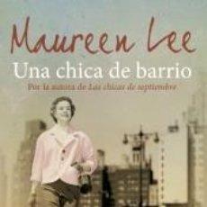 Libros: UNA CHICA DE BARRIO. Lote 211398755