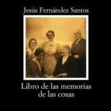 Libros: LIBRO DE LAS MEMORIAS DE LAS COSAS. Lote 211642711