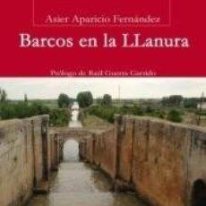 Libros: BARCOS EN LA LLANURA. Lote 211666624