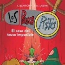 Libros: EL CASO DEL TRUCO IMPOSIBLE (SERIE LOS BUSCAPISTAS 12). Lote 211670394