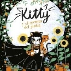 Libros: KITTY Y EL SECRETO DEL JARDÍN (=^KITTY^=). Lote 211670429