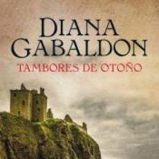 Libros: TAMBORES DE OTOÑO (SAGA OUTLANDER 4). Lote 211744277