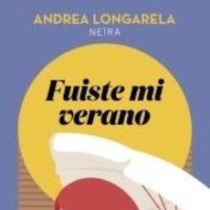 Libros: FUISTE MI VERANO. Lote 211778476