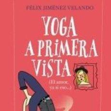 Libros: YOGA A PRIMERA VISTA. Lote 211778557