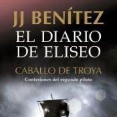 Libros: EL DIARIO DE ELISEO. CABALLO DE TROYA. Lote 211782862