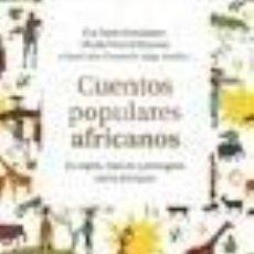 Libros: CUENTOS POPULARES AFRICANOS. Lote 211782876