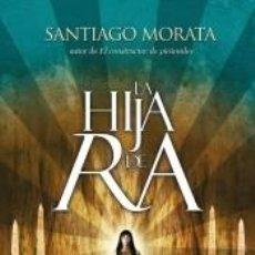 Libros: LA HIJA DE RA. Lote 211831521