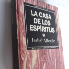Libros: LA CASA DE LOS ESPIRITUS ISABEL ALLENDE RBA NARRATIVA ACTUAL 1993 Nº 6. Lote 212891030