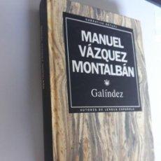 Libros: GALINDEZ MANUEL VAZQUEZ MONTALBAN RBA NARRATIVA ACTUAL 1993 Nº 8. Lote 212891222