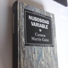 Libros: NUBOSIDAD VARIABLE CARMEN MARTIN GAITE RBA NARRATIVA ACTUAL 1993 Nº 10. Lote 212891462