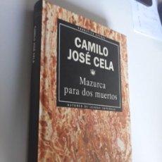 Libros: MAZURCA PARA DOS MUERTOS CAMILO JOSE CELA RBA NARRATIVA ACTUAL 1993 Nº 11. Lote 212891560