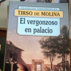 Libros: EL VERGONZOSO EN PALACIO. TIRSO DE MOLINA. EDICIÓN ÍNTEGRA. FONTANA 9788476728130. Lote 214434510