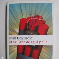 Livros: LIBRO - EL EXILIADO DE AQUI Y DE ALLA - ED. GALAXIA GUTEMBERG - JUAN GOYTISOLO - NUEVO. Lote 214469350