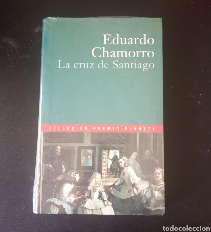 LA CRUZ DE SANTIAGO, EDUARDO CHAMORRO. COLECCIÓN PREMIO PLANETA 2000. (Libros Nuevos - Narrativa - Literatura Española)